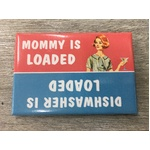 Dishwasher is Loaded - Funny Fridge Magnet - Retro Humour