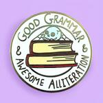 Good Grammar & Awesome Alliteration Lapel Pin - Jubly-Umph Originals