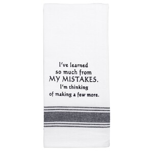 I've Learned So Much From My Mistakes - Tea Towel